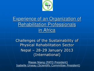 Experience of an Organization of Rehabilitation Professionals in Africa