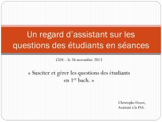 Un regard d�assistant sur les questions des �tudiants en s�ances
