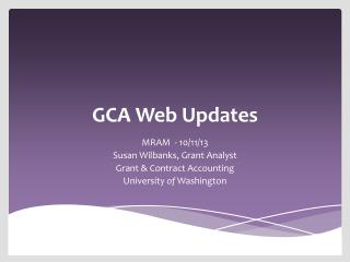 GCA Web Updates