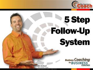 5 Step  Follow-Up  System