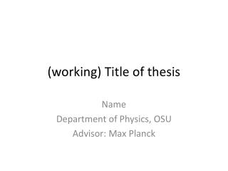 (working) Title of thesis