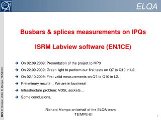 Busbars  & splices measurements on  IPQs ISRM  Labview  software (EN/ICE)