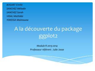 A la découverte du package ggplot2