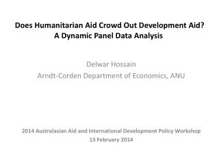 Does Humanitarian Aid Crowd Out Development Aid? A Dynamic Panel Data Analysis