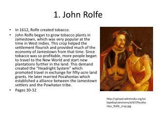 1. John Rolfe