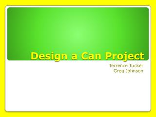 Design a Can Project