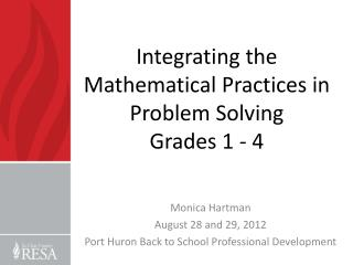 Integrating the Mathematical Practices in Problem Solving Grades 1  - 4