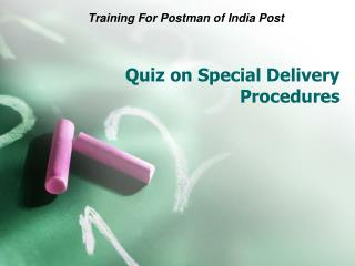 Quiz on Special Delivery Procedures