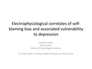 Electrophysiological correlates of self-blaming bias and associated vulnerability to depression
