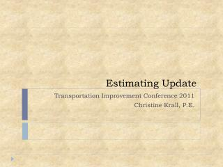 Estimating Update