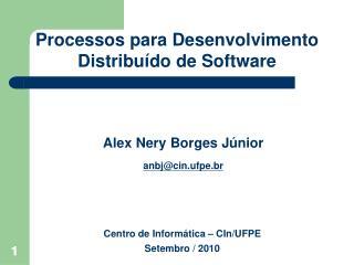Processos para Desenvolvimento Distribu do de Software