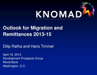 Outlook for Migration and Remittances 2013-15