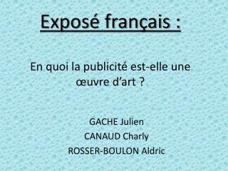 Exposé français : En quoi la publicité est-elle une œuvre d'art ?