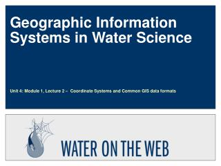 Geographic Information Systems in Water Science