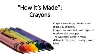 """How It's Made"": Crayons"
