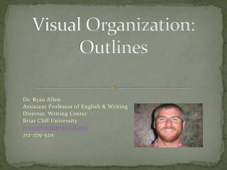 Visual Organization: Outlines