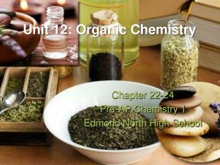 Unit 12: Organic Chemistry