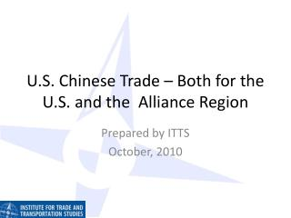 U.S. Chinese Trade – Both for the U.S. and the  Alliance Region