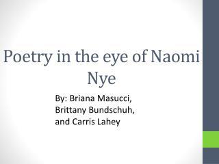 Poetry in the eye of Naomi Nye