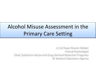 Alcohol Misuse Assessment in the Primary Care Setting