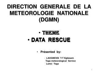 DIRECTION  GENERALE  DE  LA  METEOROLOGIE  NATIONALE (DGMN)