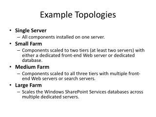 Example Topologies