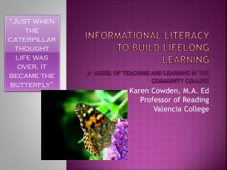 Karen Cowden, M.A. Ed Professor of Reading Valencia College