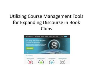 Utilizing Course Management Tools for Expanding Discourse in Book Clubs