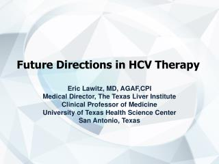 Future Directions in HCV Therapy