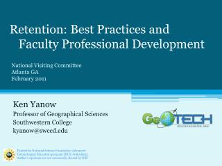 Retention: Best Practices and    Faculty Professional Development