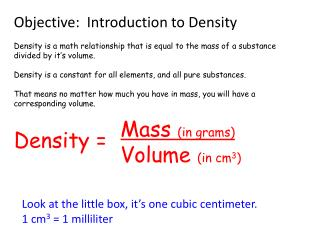 Objective:  Introduction to Density