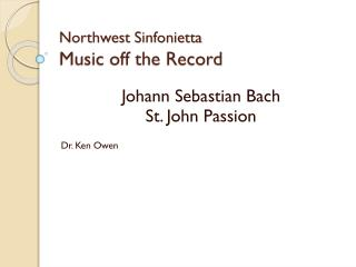 Northwest  Sinfonietta Music off the Record