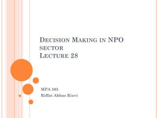 Decision Making in NPO sector  Lecture 28