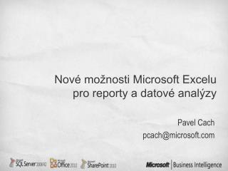 Nové možnosti Microsoft Excelu pro reporty a datové analýzy