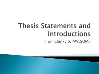 Thesis Statements and Introductions