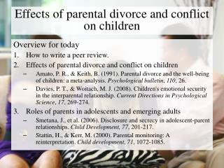Effects of parental divorce and conflict on children
