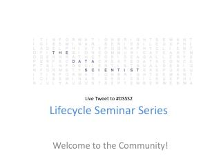 Lifecycle Seminar Series
