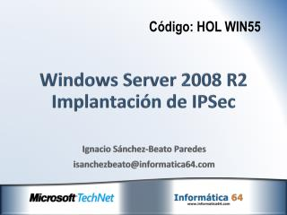 Windows Server 2008 R2 Implantación de  IPSec
