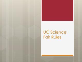 UC Science Fair Rules