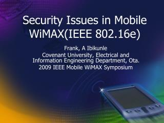 Security Issues in Mobile  WiMAX (IEEE 802.16e)