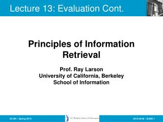 Lecture 13: Evaluation Cont.