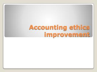 Accounting ethics improvement