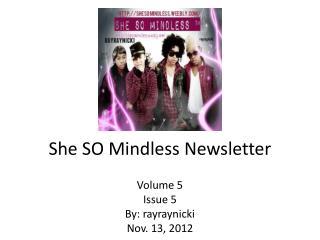 She SO Mindless Newsletter