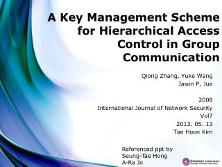 A Key Management Scheme for Hierarchical Access Control in Group Communication