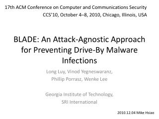 BLADE: An Attack-Agnostic Approach for  Preventing Drive-By  Malware Infections