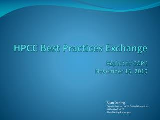 HPCC Best Practices Exchange Report to COPC November 16, 2010
