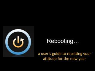 Rebooting�