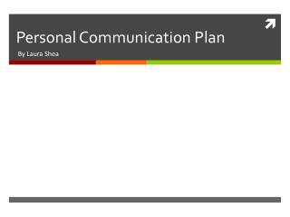 Personal Communication Plan