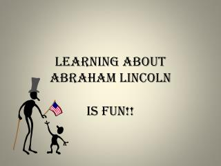 Learning About Abraham Lincoln