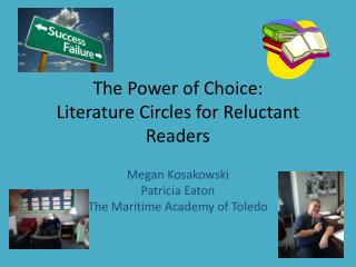 The Power of Choice:  Literature Circles for Reluctant Readers